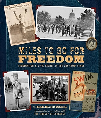 Miles to Go for Freedom By Osborne, Linda Barrett