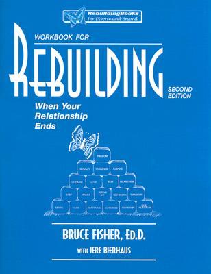 Rebuilding Workbook By Fisher, Bruce/ Bierhaus, Jere
